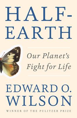 Half-Earth: Our Planet's Fight for Life Cover Image