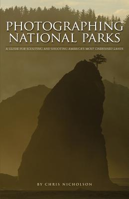 Photographing National Parks Cover Image