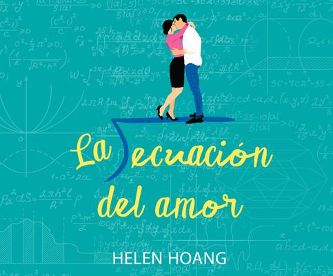 La Ecuación del Amor (the Kiss Quotient) Cover Image