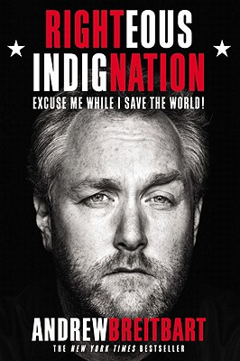 Righteous Indignation: Excuse Me While I Save the World! Cover Image