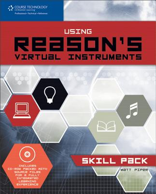 Using Reason's Virtual Instruments [With CDROM] Cover Image