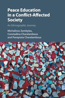 Peace Education in a Conflict-Affected Society: An Ethnographic Journey Cover Image