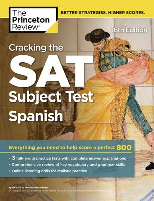 Cracking the SAT Spanish Subject Test, 16th Edition cover image