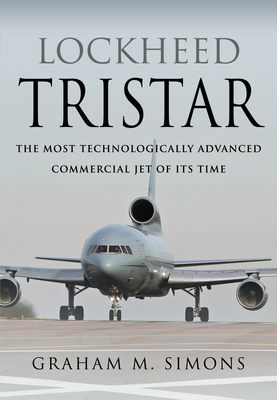 Lockheed Tristar: The Most Technologically Advanced Commercial Jet of Its Time Cover Image