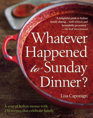 Whatever Happened to Sunday Dinner? Cover