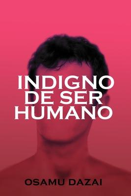 Indigno de ser humano Cover Image