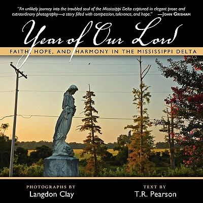 Year of Our Lord: Faith, Hope and Harmony in the Mississippi Delta Cover Image