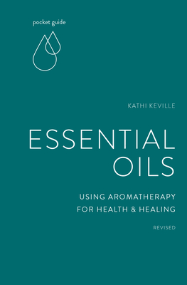 Pocket Guide to Essential Oils: Using Aromatherapy for Health and Healing (The Mindful Living Guides) Cover Image