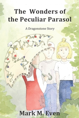 Cover for The Wonders of the Peculiar Parasol