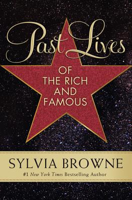 Past Lives of the Rich and Famous Cover Image