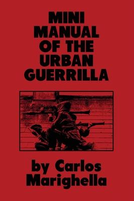 Minimanual of the Urban Guerrilla Cover Image