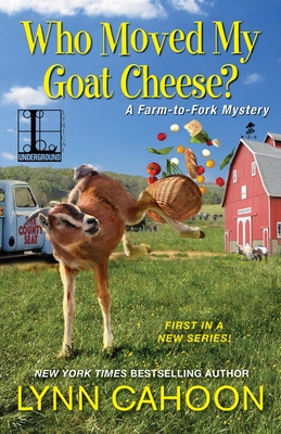 Who Moved My Goat Cheese? Cover Image