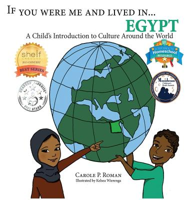 If You Were Me and Lived in...Egypt: A Child's Introduction to Cultures Around the World (If You Were Me and Lived In... Cultural) Cover Image