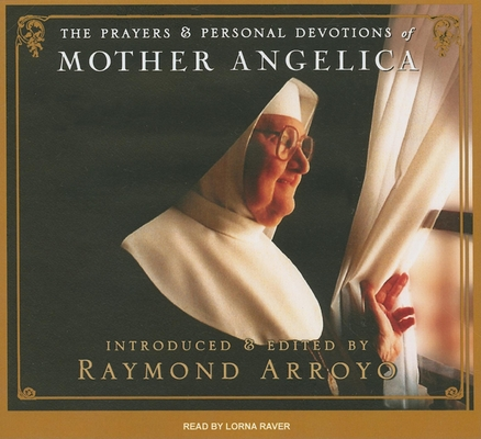 The Prayers & Personal Devotions of Mother Angelica Cover Image