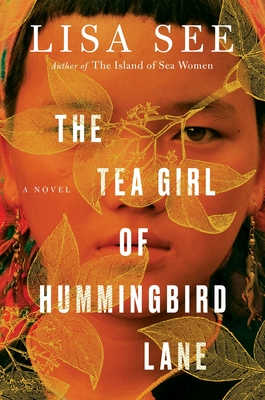 The Tea Girl of Hummingbird Lane/Lisa See
