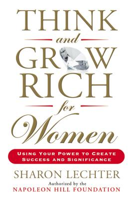 Think and Grow Rich for Women: Using Your Power to Create Success and Significance Cover Image