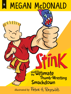 Stink and the Ultimate Thumb-Wrestling Smackdown Cover Image