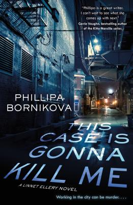 This Case Is Gonna Kill Me (The Linnet Ellery Series #1) Cover Image