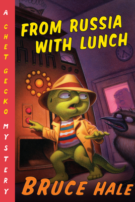 From Russia with Lunch: A Chet Gecko Mystery Cover Image