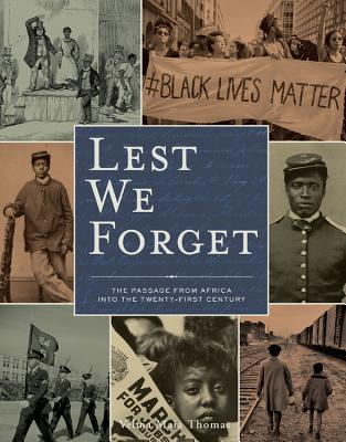 Lest We Forget: The Passage from Africa into the Twenty-First Century Cover Image
