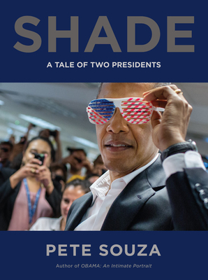 Shade: A Tale of Two Presidents Cover Image