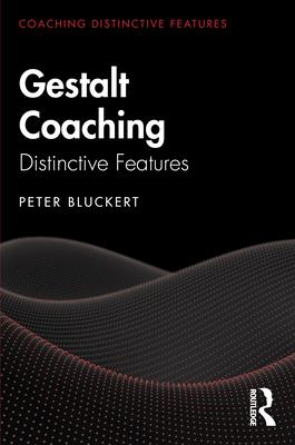 Gestalt Coaching: Distinctive Features (Coaching Distinctive Features) Cover Image