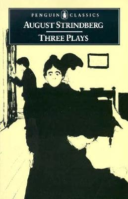 Three Plays: The Father, Miss Julia, and Easter Cover Image
