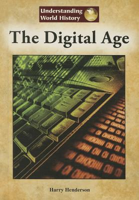 Cover for The Digital Age (Understanding World History (Reference Point))