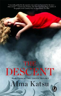 The Descent: Book Three of the Taker Trilogy Cover Image