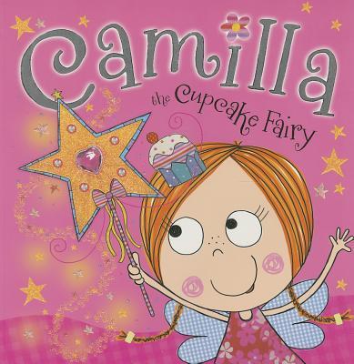 Camilla the Cupcake Fairy Storybook PB Cover Image