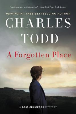 A Forgotten Place: A Bess Crawford Mystery (Bess Crawford Mysteries #10) Cover Image