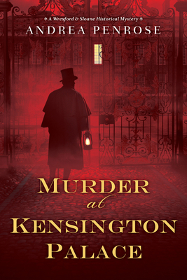 Murder at Kensington Palace (A Wrexford & Sloane Mystery #3) Cover Image