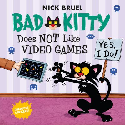 Bad Kitty Does Not Like Video Games: Includes Stickers Cover Image