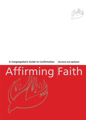 Affirming Faith: A Confirmand's Journal (Revised, Updated) (Revised, Updated) Cover Image