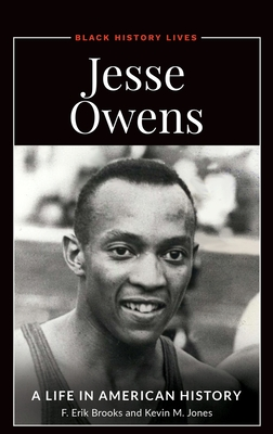 Jesse Owens: A Life in American History Cover Image