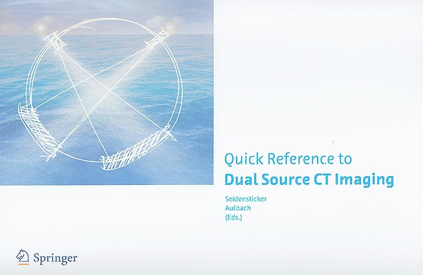 Quick Reference to Dual Source CT Imaging Cover Image
