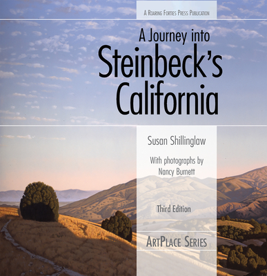 A Journey Into Steinbeck's California, Third Edition (ArtPlace) cover