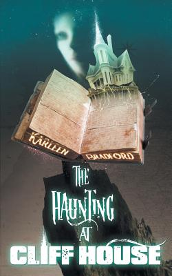 Cover for The Haunting at Cliff House