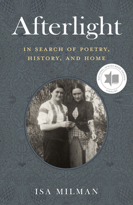 Afterlight: In Search of Poetry, History, and Home cover