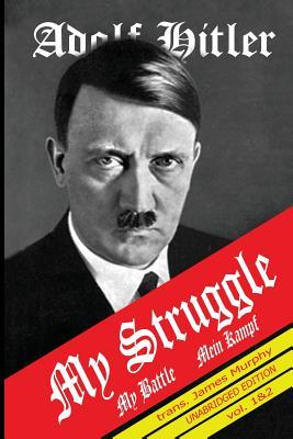 Mein Kampf: My Struggle Cover Image