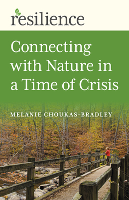 Resilience: Connecting with Nature in a Time of Crisis Cover Image