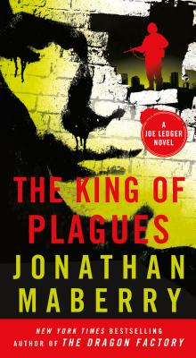 The King of Plagues (Joe Ledger Novels #3) Cover Image