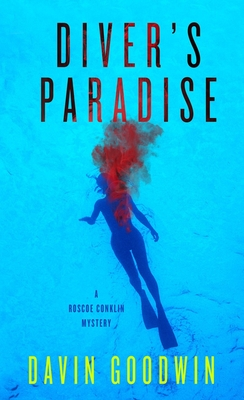 Diver's Paradise  (A Roscoe Conklin Mystery #1) Cover Image