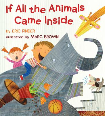 If All the Animals Came Inside Cover