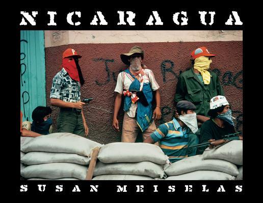 Susan Meiselas: Nicaragua: June 1978-July 1979 Cover Image