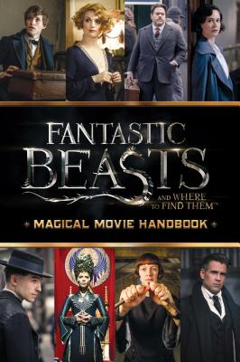 Magical Movie Handbook (Fantastic Beasts and Where to Find Them) Cover