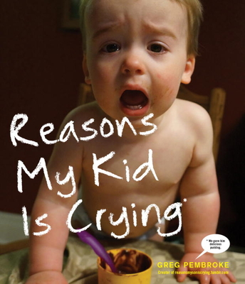 Reasons My Kid Is Crying Cover