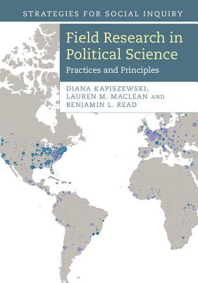 Field Research in Political Science (Strategies for Social Inquiry) Cover Image