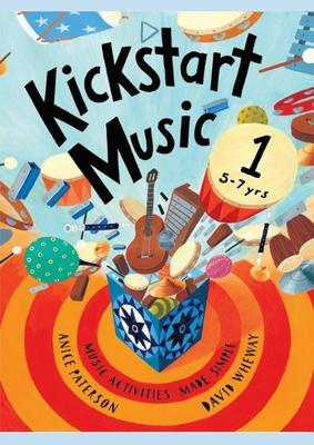 Kickstart Music 1 (5-7 years) Cover Image