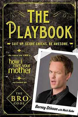 The Playbook: Suit up. Score chicks. Be awesome. Cover Image